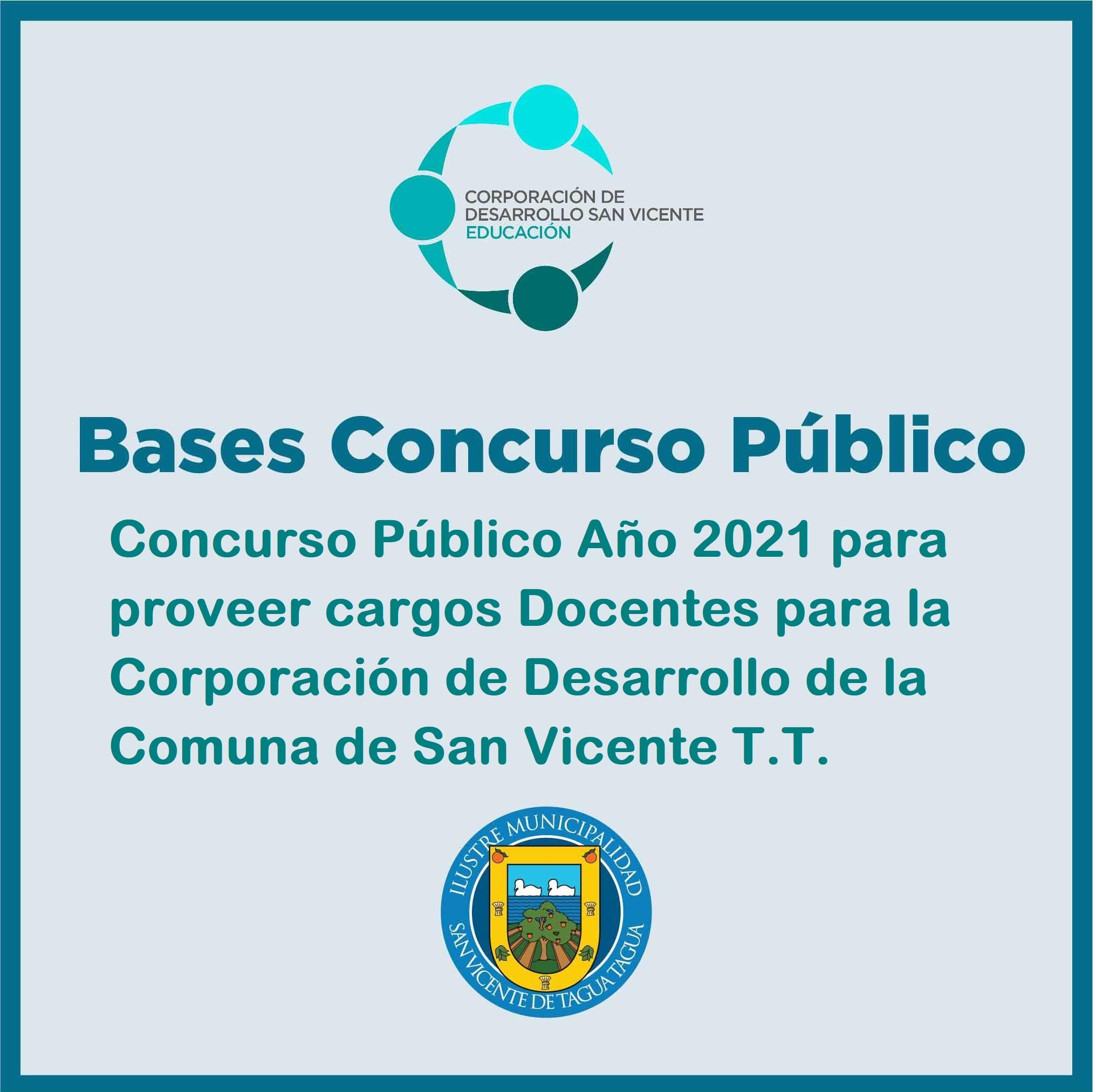 Bases de Concurso Público Año 2021 para proveer 27 cargos Docentes para la Corporación de Desarrollo de la Comuna de San Vicente T.T.